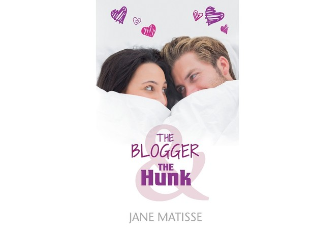 MOBI The Blogger and the Hunk by Jane Matisse