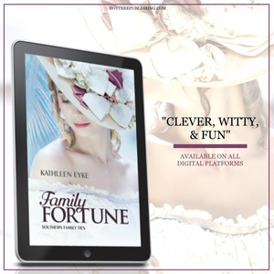 Epub Family Fortune by Kathleen Eyke