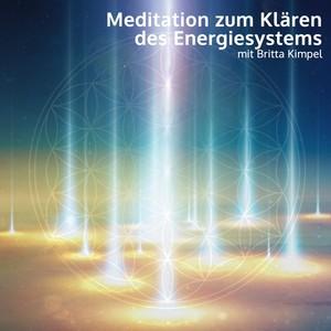 Meditation zum Klären & Auffüllen deines Energiesystems