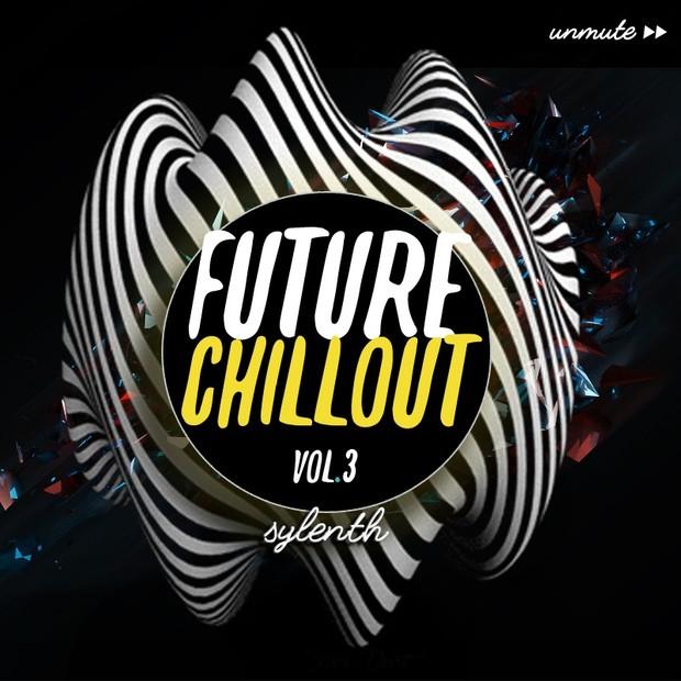 Unmüte Future Chillout Vol 3