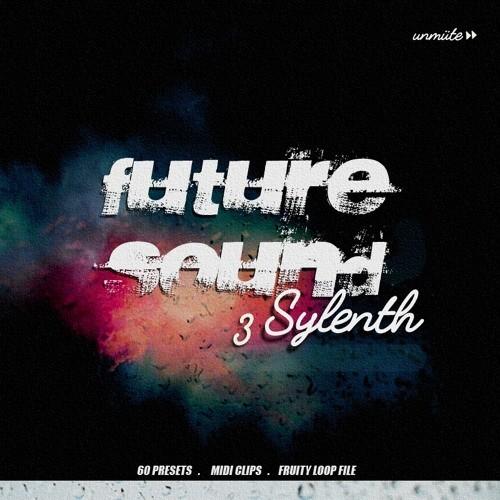 Unmüte Future Sound Vol 3