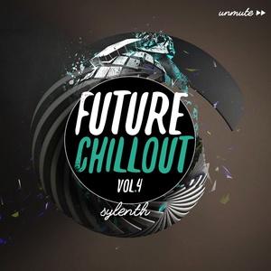 Unmüte Future Chillout Vol 4