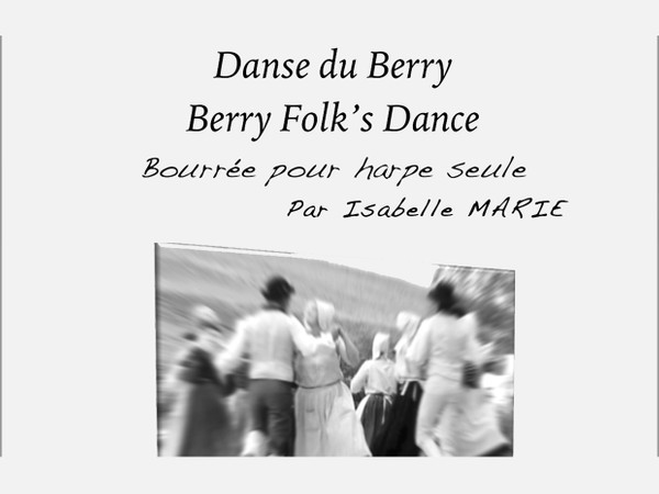 Berry Folk's Dance - La Dégagée - Score / Partitions for solo Harp