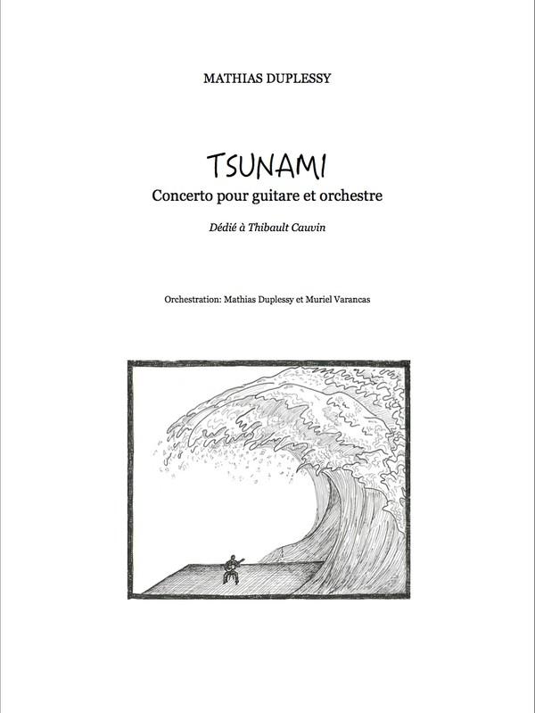 Mathias Duplessy - Concerto for guitar / first movement : Tsunami
