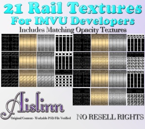 21 Rail Textures w Opacities for IMVU ON SALE!