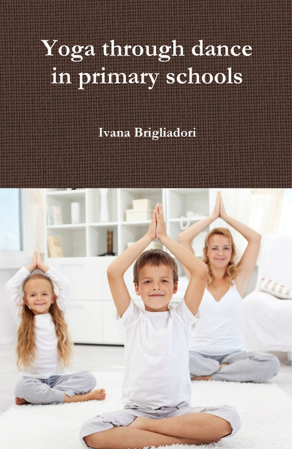 Yoga Through Dance in Primary Schools- ebook MOBI