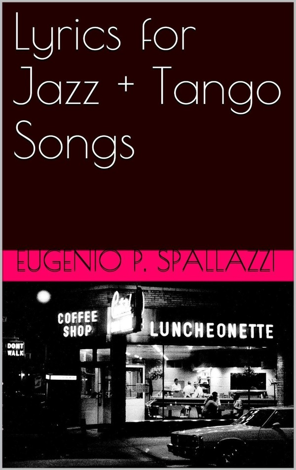 Lyrics for Jazz + Tango Songs - PDF