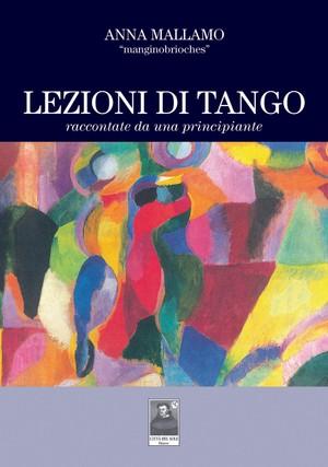 Lezioni di tango. Raccontate da una principiante - PDF