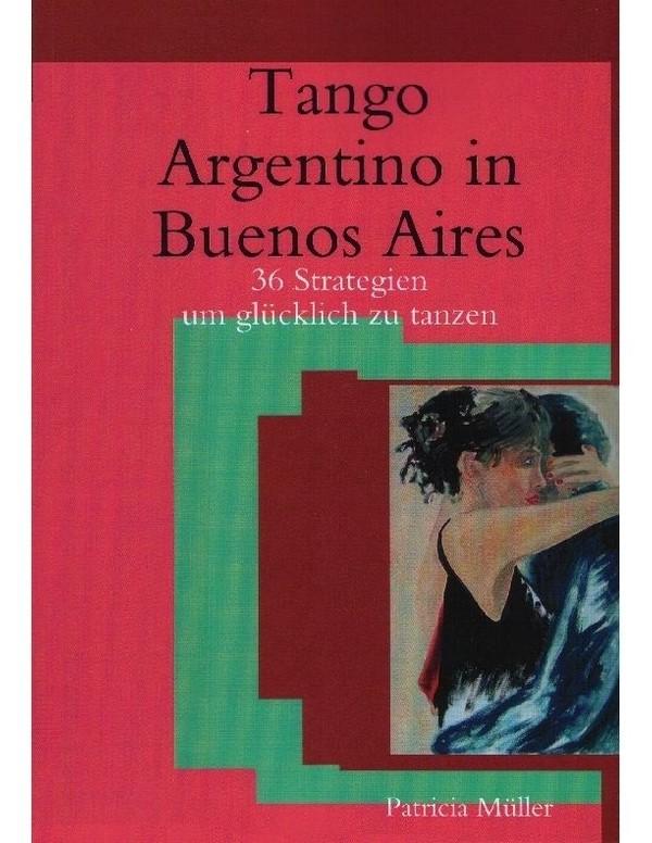 Tango Argentino in Buenos Aires - epub