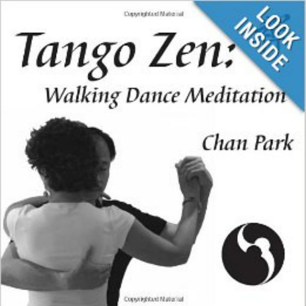 Tango Zen: Walking Dance Meditation - epub