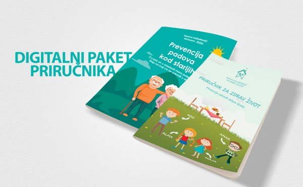 Digitalni paket: Priručnik za zdrav život - 2 dopunjeno izdanje i  Prevencija padova kod starijih