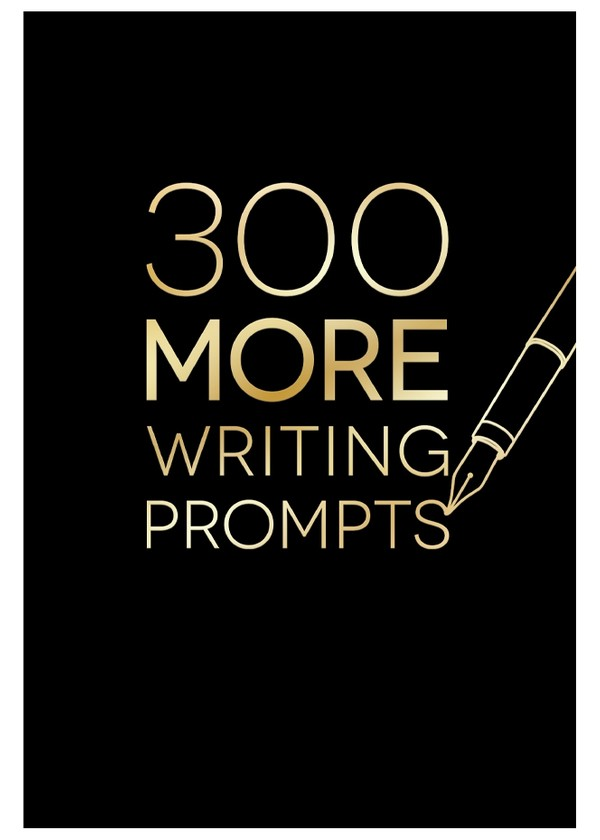 300 MORE Writing Prompts - Digital PDF Edition (editable)