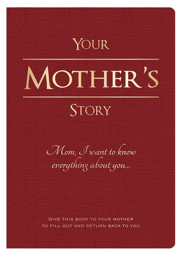 Your Mother's Story - Digital PDF Edition (editable)