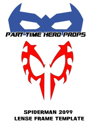Spider-Man Cosplay Lenses Templates - Part Time Hero Props
