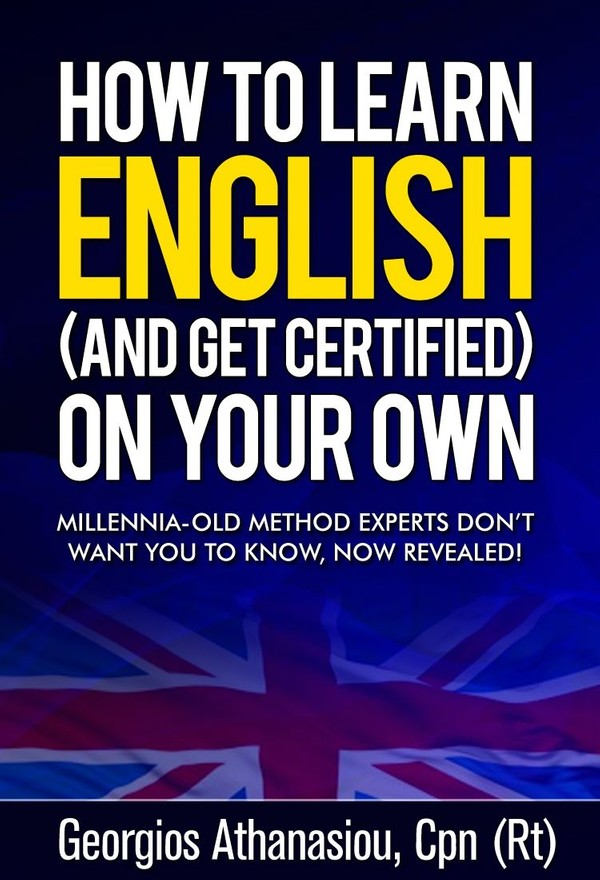 HOW TO LEARN ENGLISH (AND GET CERTIFIED) ON YOUR OWN