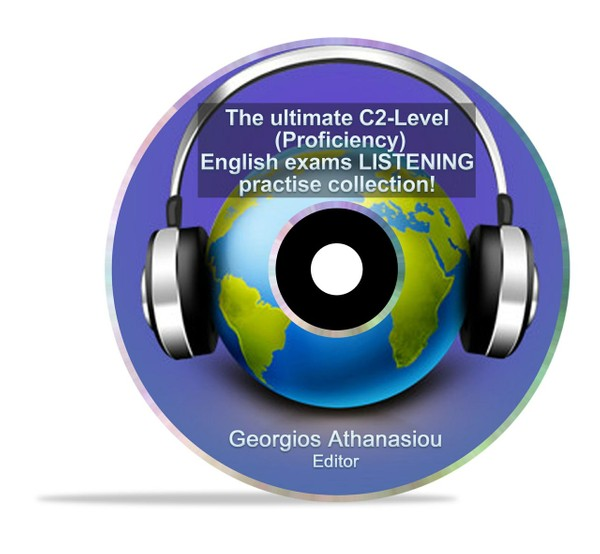 The ultimate C2-Level (Proficiency) English exams LISTENING practise collection!