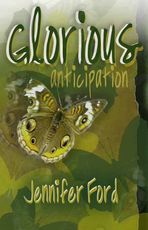 Glorious Anticipation by Jennifer Ford