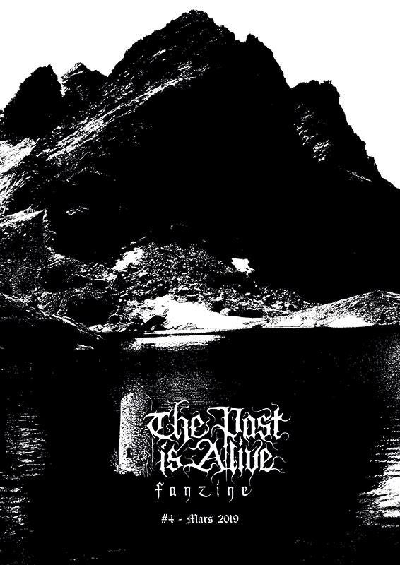 THE PAST IS ALIVE # 4 [Fanzine]