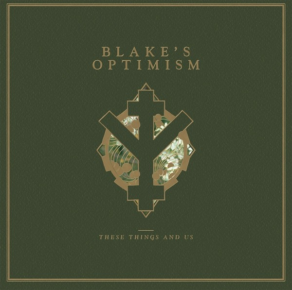 BLAKE'S OPTIMISM - These Things & Us [EP]