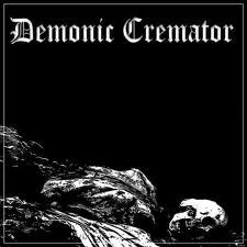 DEMONIC CREMATOR - My Dying Breath... [EP]