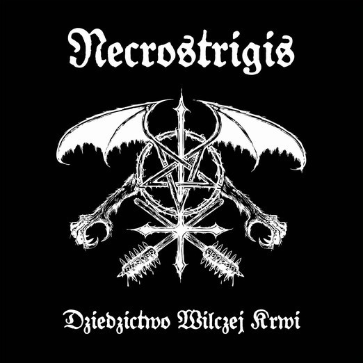 NECROSTRIGIS - Dziedzictwo Wilczej Krwi [MLP]