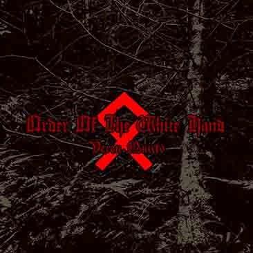ORDER OF THE WHITE HAND - Veren Muisto [LP]