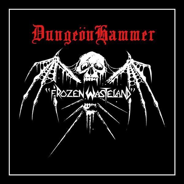 DUNGEON HAMMER / RUST - Frozen Wasteland / Summon The Burning [EP]