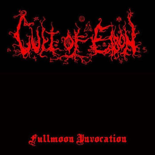 CULT OF EIBON - Fullmoon Invocation [EP]