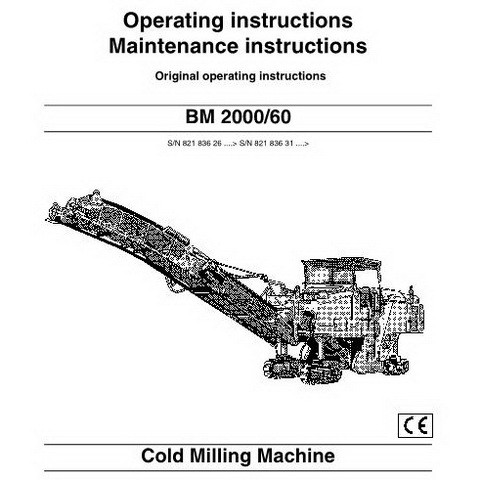 Bomag BM 2000/60 Cold Milling Machine Operating & Maintenance instructions Manual