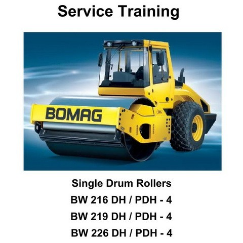 Bomag BW 216/219/226 DH/PDH-4 Single Drum Rollers Service Training