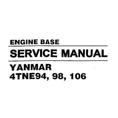 Hyundai 4TNE94, 98, 106 Yanmar Engine Base Repair Service Manual