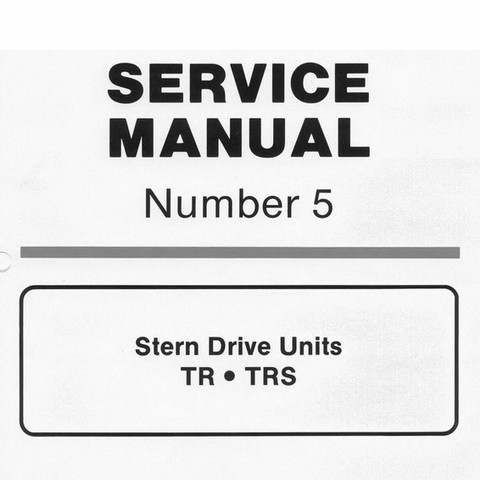Mercury Marine MerCruiser Service Manual #5 Stern Drive Units TR/TRS