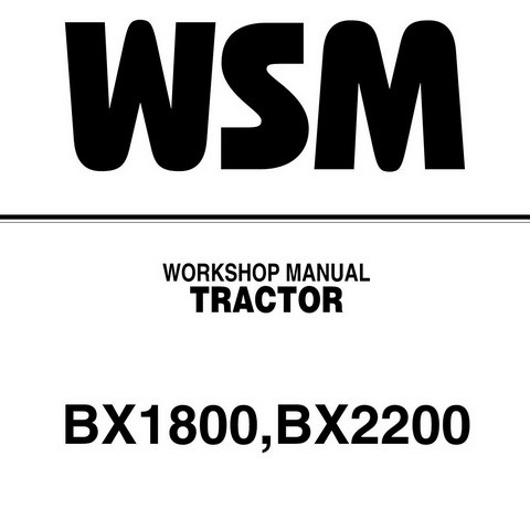 Kubota BX1800, BX2200 Tractor Service Repair Workshop Manual