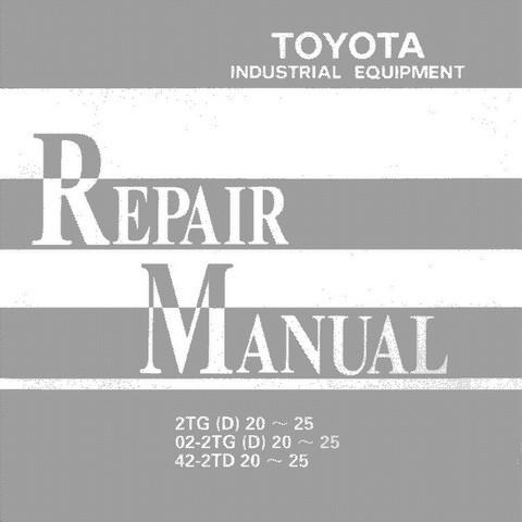 Toyota 2TD/2TG20, 25 Series Towing Tractor Service Repair Manual