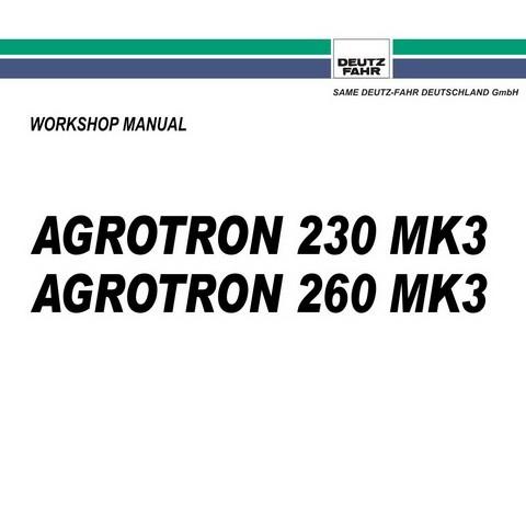 DEUTZ-FAHR AGROTRON 230-260 MK3 Tractor Service Repair Workshop Manual