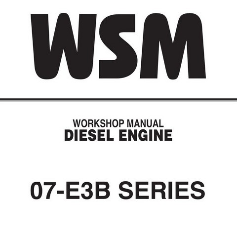 Kubota 07-E3B Series Diesel Engine Service Repair Workshop Manual