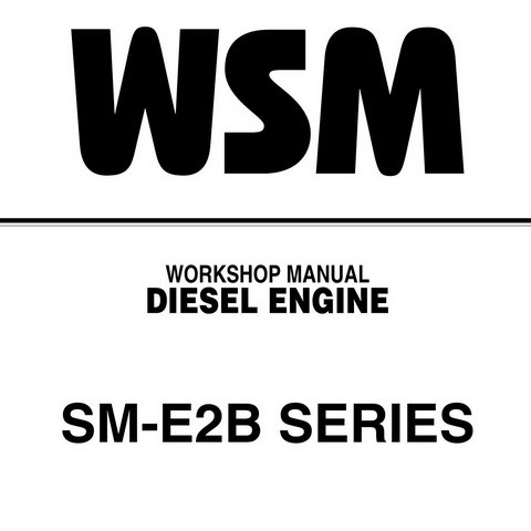 Kubota SM-E2B Series Diesel Engine Service Repair Workshop Manual