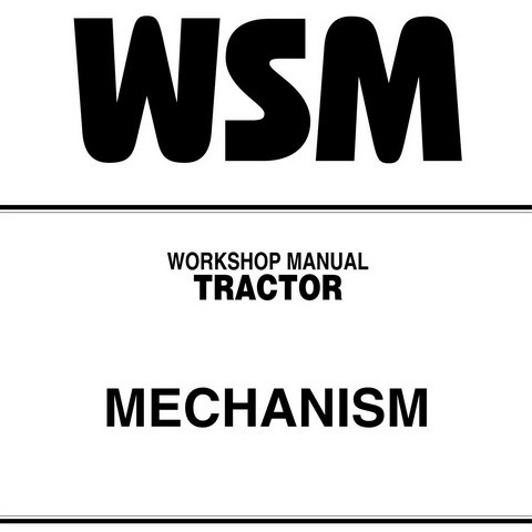 Kubota All Tractor MECHANISM Service Repair Workshop Manual