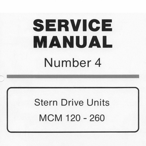 Mercury Marine MerCruiser Service Manual #4 Stern Drive Units - MCM 120-260