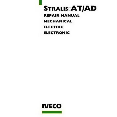 Iveco Stralis AT/AD Workshop Service Repair Manual