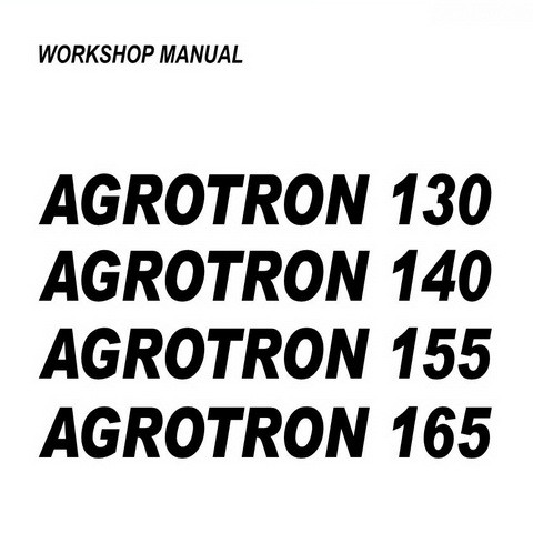 DEUTZ-FAHR AGROTRON 130-140-155-165 Tractor Service Repair Workshop Manual