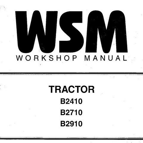 Kubota B2410, B2710, B2910 Tractor Service Repair Workshop Manual