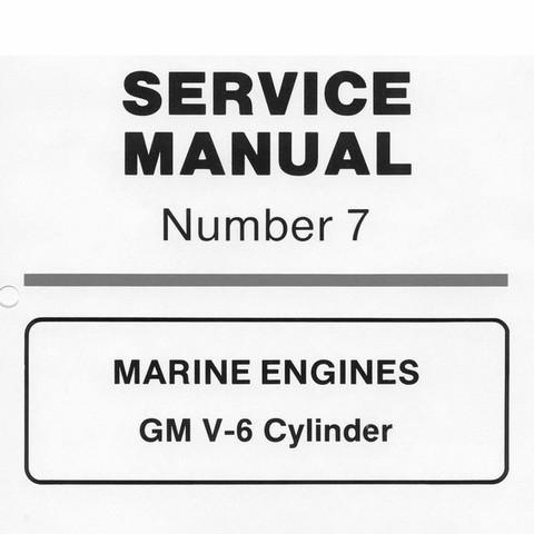 Mercury Marine MerCruiser Service Manual #7 MARINE ENGINES - GM V-6 Cylinder