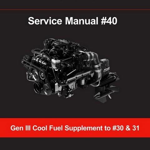 Mercury Marine MerCruiser Service Manual #40 Gen III Cool Fuel Supplement to #30 & 31
