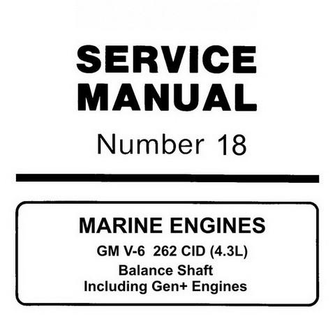 Mercury Marine MerCruiser Service Manual #18  MARINE ENGINES - GM V-6 262 CID (4.3L)