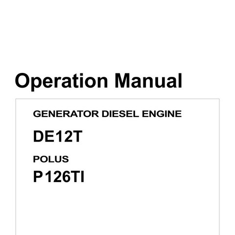 Daewoo DE12T/ P126TI Generator Diesel Engines Operation and Maintenance Manual