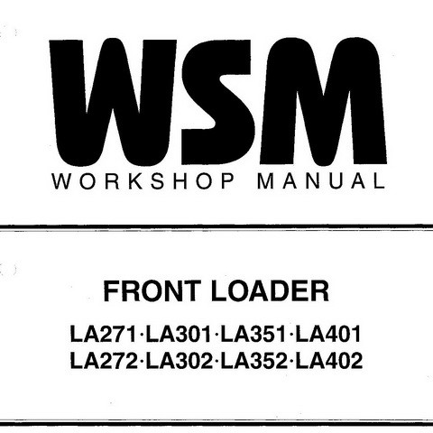 Kubota LA271-LA402 Front Loader Service Repair Workshop Manual