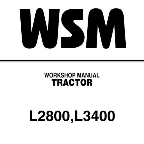 Kubota L2800, L3400 Tractor Service Repair Workshop Manual