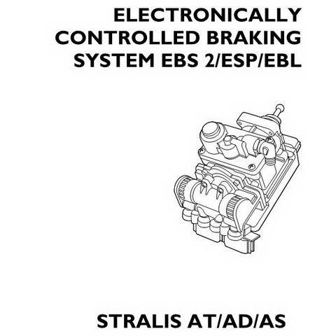 Iveco Stralis AT/AD/AS Electronically Controlled Braking System EBS 2/ESP/EBL