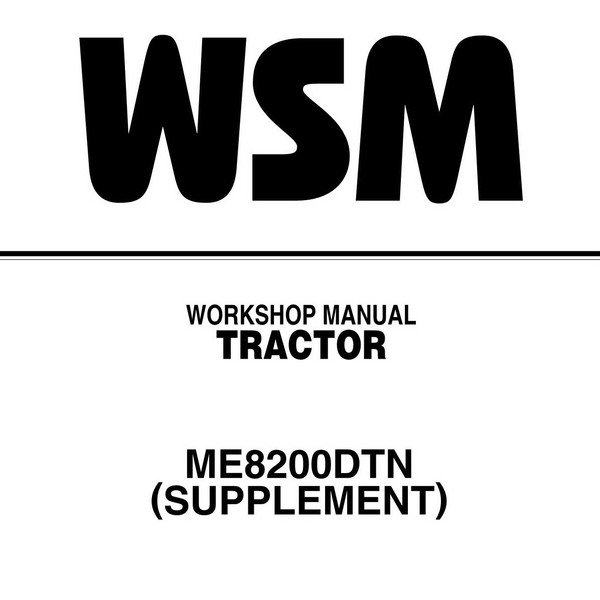 Kubota ME8200DTN Tractor Service Repair Workshop Manual (Supplement)